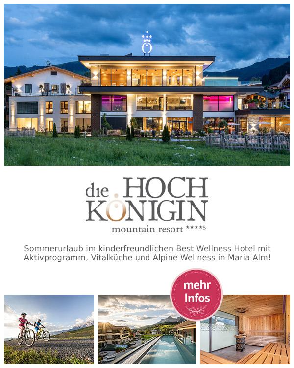 die HOCHKÖNIGIN - Mountain Resort | Luxusurlaub im Best Wellnesshotel in Maria Alm am Hochkönig